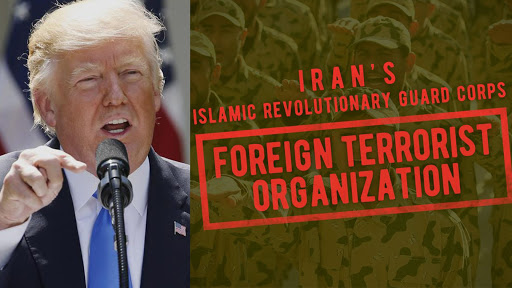 President Trump designates Iran's Revolutionary Guards Corps (IRGC) as terrorist organisation